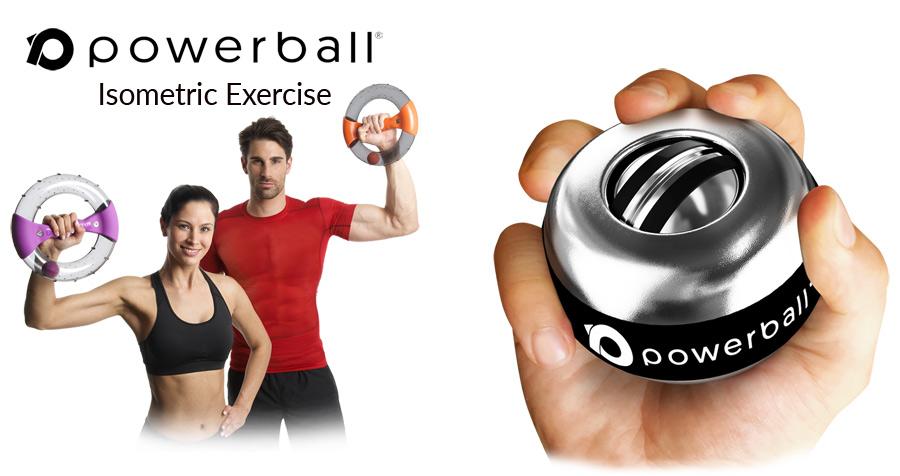 Powerball Isometric exercise device - home of Isometric